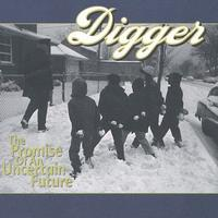 Digger - Promise of An Uncertain Future