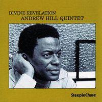 Andrew Hill - Divine Revelation