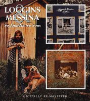 Loggins & Messina - So Fine/Native Sons [Import]