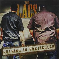 The Lacs - Nothing In Particular