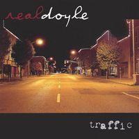 Realdoyle - Traffic