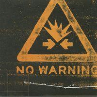 No Warning - No Warning