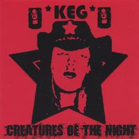 Keg - Creatures of the Night