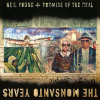 Neil Young & Promise Of The Real - The Monsanto Years [Vinyl]
