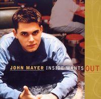John Mayer - Inside Wants Out (Jpn)