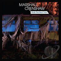 Marshall Crenshaw - Grab The Next Train EP [Vinyl]