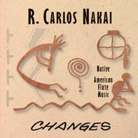 R. Carlos Nakai - Changes