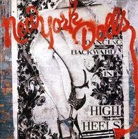 New York Dolls - Dancing Backward In High Heels