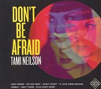 Tami Neilson - Don't Be Afraid (Aus)