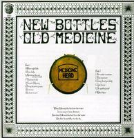 Medicine Head - New Bottles Old Medicine