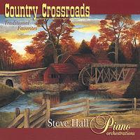 Steve Hall - Country Crossroads
