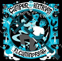Camper Van Beethoven - Camino Real