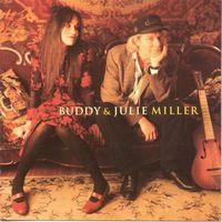 Buddy & Julie Miller - Buddy & Julie Miller
