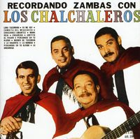 Los Chalchaleros - Recordando Zambas [Import]