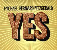Michael Bernard Fitzgerald - Yes