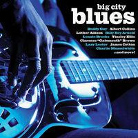 Big City Blues - Big City Blues