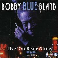 Bobby 'Blue' Bland - Live on Beale Street
