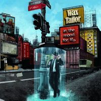 Wax Tailor - In The Mood For Life [Import]