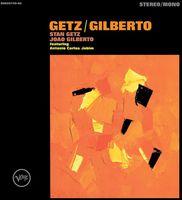 Stan Getz & Joao Gilberto - Getz / Gilberto: 50th Anniversary