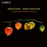 Ronald Brautigam - Mendelssohn: Lieder Ohne Worte Books 5-8