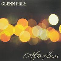 Glenn Frey - After Hours (Ogv)