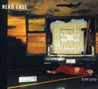 Neko Case - Blacklisted [Digipak]