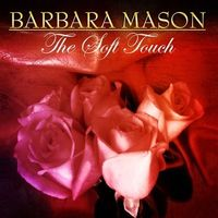 Barbara Mason - Soft Touch
