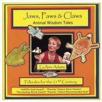 LuAnn Adams - Jaws Paws & Claws-Animal Wisdom Tales
