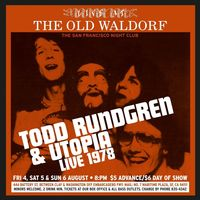 Todd Rundgren's Utopia - Live At The Old Waldorf, San Francisco: August 1978
