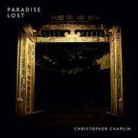 Christopher Chaplin - Paradise Lost (Uk)
