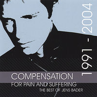 Jens Bader - Compensation For Pain & Suffer