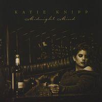Katie Knipp - Midnight Mind