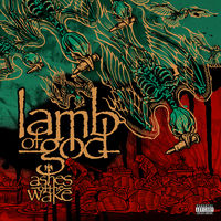 Lamb Of God - Ashes Of The Wake: 15th Anniversary [2LP]
