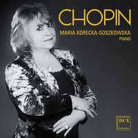 Maria Korecka-Soszkowska - Korecka-Soszkowska Plays Chopin