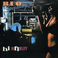 REO Speedwagon - Hi Infidelity: 30th Anniversary Edition