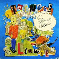 Teenage Halloween - Eternal Roast