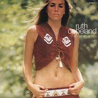 Ruth Copeland - I Am What I Am