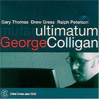 George Colligan Trio - Ultimatum