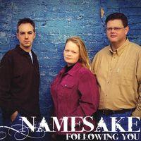 Namesake - Following You