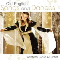Western Brass Quintet - Old English Songs & Dance
