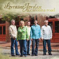 Lorraine Jordan & Carolina Road - Lorraine Jordan & Carolina Road