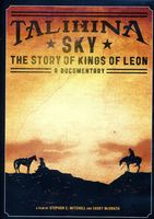 Kings Of Leon - Talihina Sky: The Story of Kings of Leon