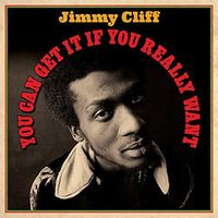 Jimmy Cliff - You Can Get It If You Really Want (Uk)