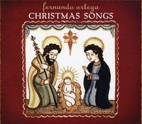 Fernando Ortega - Christmas Songs