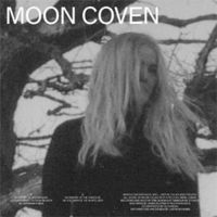 Moon Coven - Moon Coven