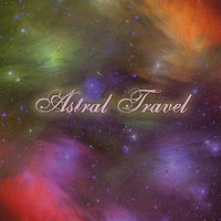 Astral Travel - Sound Of Light