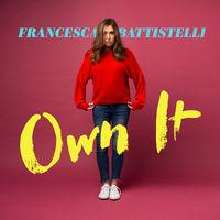 Francesca Battistelli - Own It