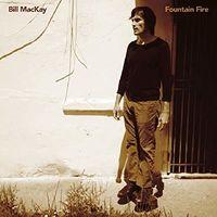 Bill MacKay - Fountain Fire [LP]