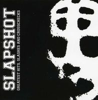 Slapshot - Greatest Hits Slashes Crosschecks [Import]
