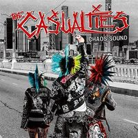 The Casualties - Chaos Sound [Limited Edition]